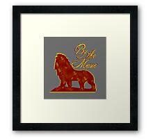 For Aslan! Framed Print