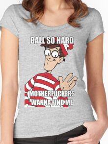 Ball so hard Women's Fitted Scoop T-Shirt