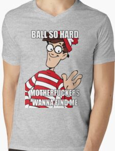 Ball so hard Mens V-Neck T-Shirt