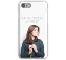 "Doctor Who - Run, you clever boy. And remember."" iPhone Case/Skin"