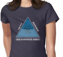 Hypothetically Speaking Womens Fitted T-Shirt