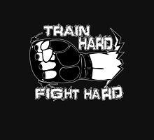 Fight Hard MMA  Unisex T-Shirt