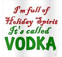 full of holiday spirit Poster