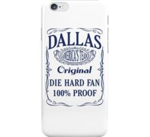 Dallas Die Hard Fan iPhone Case/Skin