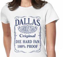 Dallas Die Hard Fan Womens Fitted T-Shirt