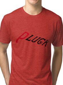 PLuck [black] Tri-blend T-Shirt