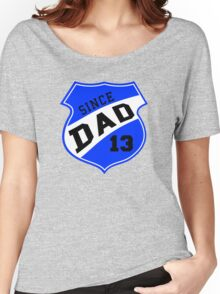 DAD SINCE 2013 Sports Design Blue Women's Relaxed Fit T-Shirt