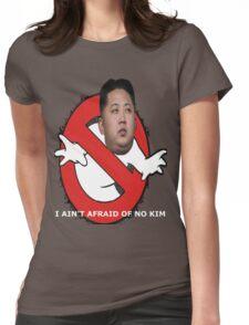 I AIN'T AFRAID OF NO KIM Womens Fitted T-Shirt