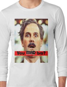 Cleese - YOU MAD BRO Long Sleeve T-Shirt