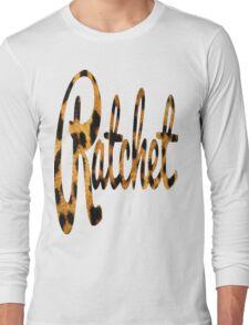 Ratchet Long Sleeve T-Shirt