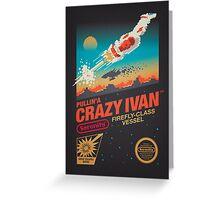 Crazy Ivan Greeting Card