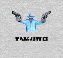 "Raylan Givens, ""It was Justified"" T-Shirts, Dark-colored words on light shirt Unisex T-Shirt"