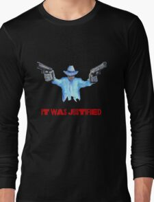 "Raylan Givens, ""It was Justified"" Red words (like the official screen title) T-Shirts Long Sleeve T-Shirt"