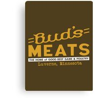BUD'S MEATS - The Home of Good Beef, Game & Poultry (FARGO) Canvas Print
