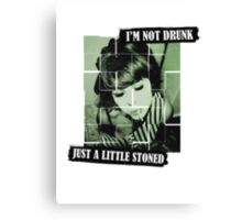 I'm Not Drunk Canvas Print