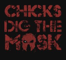 Chicks dig the mask by Max Heron