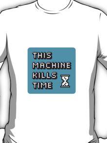 This Machine Kills Time - Laptop Sticker T-Shirt