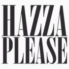 Hazza Please by bohemianmermaid