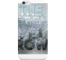 The Legend Yet Grows iPhone Case/Skin