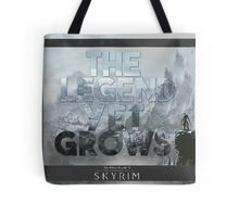The Legend Yet Grows Tote Bag