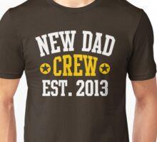 NEW DAD CREW EST 2013 2Colors Unisex T-Shirt