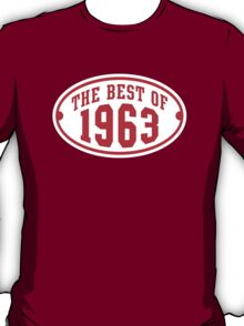 THE BEST OF 1963 2C Birthday Anniversary Red/White T-Shirt