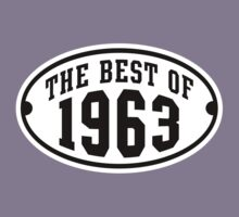 THE BEST OF 1963 2C Birthday Anniversary Black/White T-Shirt by MILK-Lover