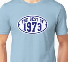 THE BEST OF 1973 Birthday T-Shirt Navy/White Unisex T-Shirt