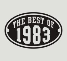 THE BEST OF 1983 Birthday T-Shirt Black by MILK-Lover