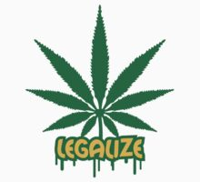 Legalize Weed Graffiti by Style-O-Mat