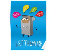 Leave them alone Poster