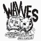 "WAVVES ""Cats"" by Edx3000"