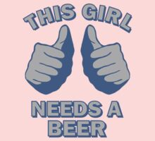 This Girl Needs A Beer by GeekLab