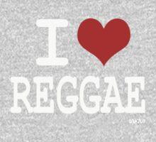 I love Reggae One Piece - Short Sleeve