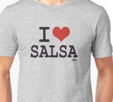 I love Salsa Unisex T-Shirt