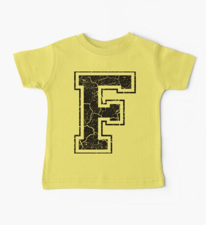 F - the Letter Baby Tee