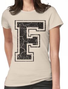 F - the Letter Womens Fitted T-Shirt