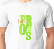 One Word: Process Unisex T-Shirt
