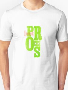 One Word: Process T-Shirt
