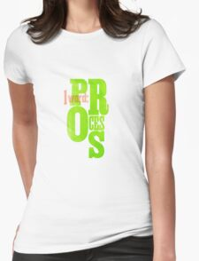 One Word: Process Womens Fitted T-Shirt