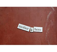 Mother and Hero Photographic Print