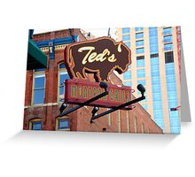 Denver - Ted's Montana Grill Greeting Card