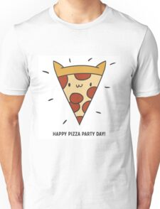 Happy Pizza Day! Unisex T-Shirt