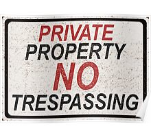 Private Property Aged Sign Poster