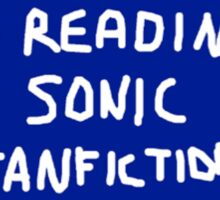 I'd Rather Be Reading Sonic Fan Fiction Sticker