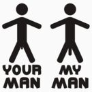 Your My Man by Style-O-Mat