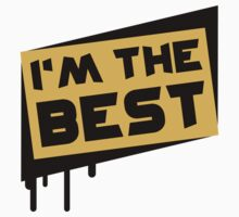 I'm The Best by Style-O-Mat