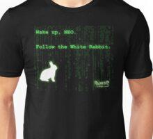 Wake up, Neo, Follow the White Rabbit Unisex T-Shirt