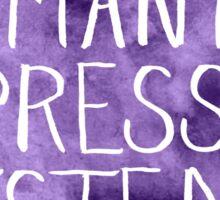 Dismantle Oppressive Systems-Purple Sticker