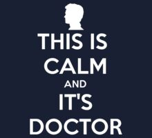 This Is Calm And It's Doctor Kids Clothes